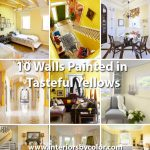 10 Walls Painted in Tasteful Yellows