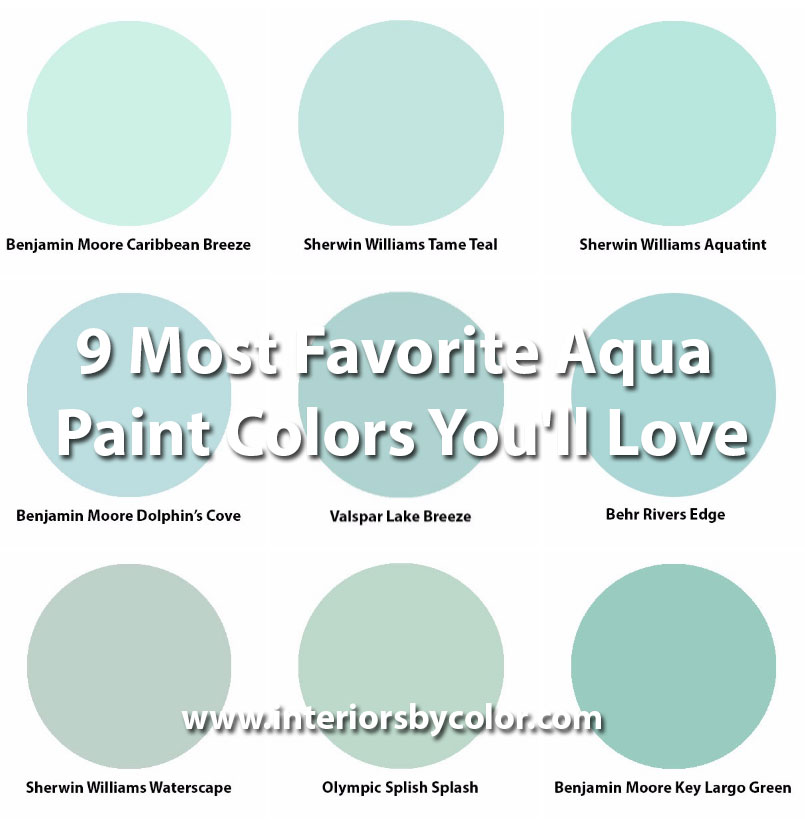 9 Most Favorite Aqua Paint Colors You Ll Love Interiors By Color
