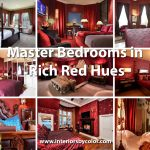 Master Bedrooms in Rich Red Hues