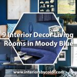 9 Interior Decor Living Rooms in Moody Blue