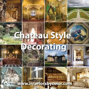 Chateau Style Decorating