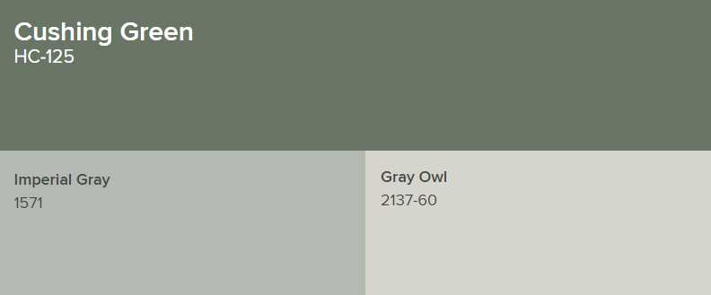 Benjamin Moore Cushing Green Goes with Imperial Gray and Gray Owl